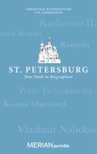 St. Petersburg. Eine Stadt In Biographien