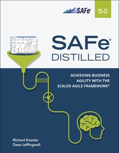 SAFe 5.0 Distilled: Achieving Business Agility with the Scaled Agile Framework, 1/e Book Cover