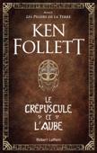 Le Crépuscule et l'Aube Book Cover