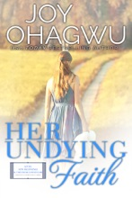 Her Undying Faith