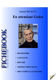 Fiche de lecture En attendant Godot (Résumé détaillé et analyse littéraire de référence)