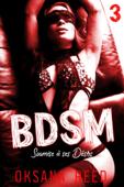 BDSM - Tome 3