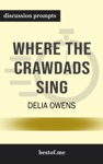 Summary Where The Crawdads Sing By Delia Owens  Discussion Prompts