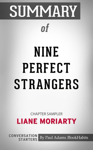 Book Habits - Summary of Nine Perfect Strangers by Liane Moriarty  Conversation Starters