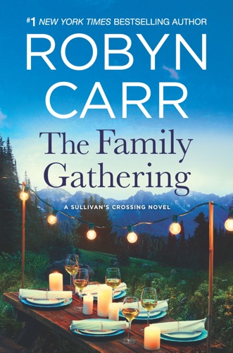 Robyn Carr - The Family Gathering