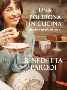 Una poltrona in cucina di Benedetta Parodi Copertina del libro
