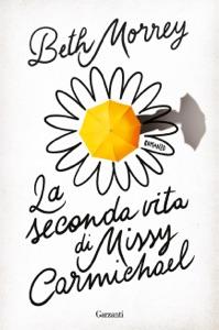 La seconda vita di Missy Carmichael Book Cover