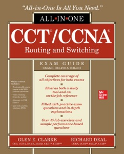 CCT/CCNA Routing and Switching All-in-One Exam Guide (Exams 100-490 & 200-301) Book Cover