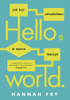 Hannah Fry - Hello world artwork