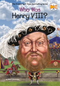 Who Was Henry VIII?