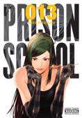 Download and Read Online Prison School, Vol. 13