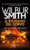 Wilbur Smith & Corban Addison - Il richiamo del corvo artwork