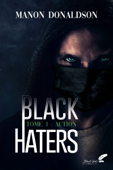 Black Haters, tome 1 : Action