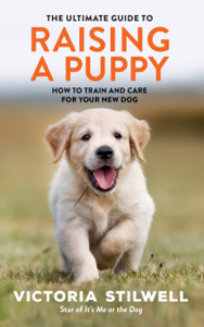The Ultimate Guide to Raising a Puppy Boekomslag