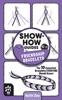 Show-How Guides: Friendship Bracelets