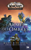 World of WarCraft : L'armée des ombres