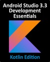 Android Studio 33 Development Essentials - Kotlin Edition
