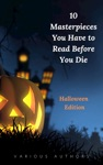 10 Masterpieces You Have To Read Before You Die Halloween Edition