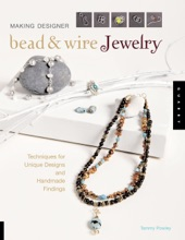 Making Designer Bead & Wire Jewelry