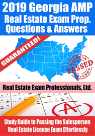 2019 Georgia AMP Real Estate Exam Prep Questions, Answers & Explanations: Study Guide to Passing the Salesperson Real Estate License Exam Effortlessly book