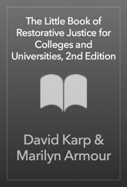 The Little Book Of Restorative Justice For Colleges And Universities 2nd Edition