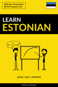Learn Estonian: Quick / Easy / Efficient: 2000 Key Vocabularies