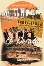 A Chegada do El Dorado: Disputas Políticas e Imprensa na Dourados da Cand (1954 a 1962)