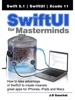SwiftUI for Masterminds