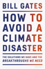 Bill Gates - How to Avoid a Climate Disaster artwork