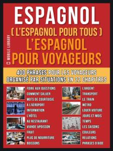 Espagnol ( L'Espagnol Pour Tous )  L'Espagnol pour Yoyageurs La couverture du livre martien