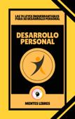 Desarrollo Personal - Las 76 Leyes Inquebrantables Para su Desarrollo Personal