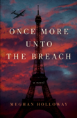 Download and Read Online Once More Unto the Breach