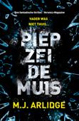 Download and Read Online Piep zei de muis