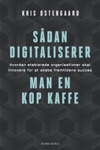 Sdan Digitaliserer Man En Kop Kaffe