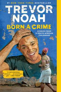 Born a Crime Libro Cover
