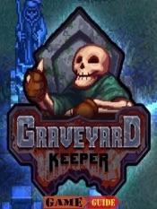 Download Graveyard Keeper Game Guide