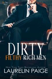 Dirty Filthy Rich Men PDF Download