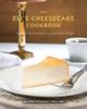 Maureen Schulman, Tara Lane, Diana Moles & Jolene Worthington - The Eli's Cheesecake Cookbook artwork