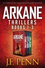 ARKANE Thriller Box-Set: Stone of Fire, Crypt of Bone, Ark of Blood