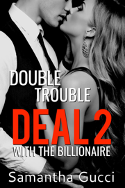 Double Trouble Deal With the Billionaire - Book 2 book