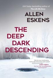 The Deep Dark Descending PDF Download