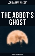 The Abbot's Ghost (Musaicum Christmas Specials)