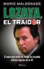 Mario Maldonado - Lozoya, el traidor bild