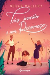 Três irmãs e um recomeço Book Cover