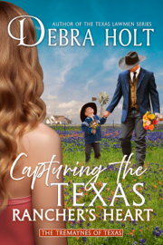 Capturing the Texas Rancher's Heart