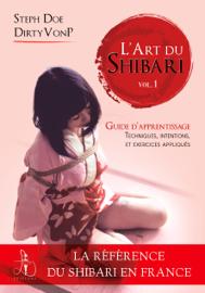 L'art du Shibari volume 1