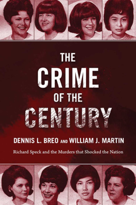 Dennis L. Breo, William J. Martin & Bill Kunkle - The Crime of the Century book