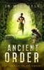 The Ancient Order: Chronicles of the Order Book 1