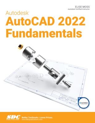 Autodesk AutoCAD 2022 Fundamentals
