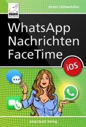 WhatsApp, Nachrichten, Facetime für iOS 12